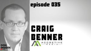 Accretive CEO Craig Benner Interview with OOH Insider